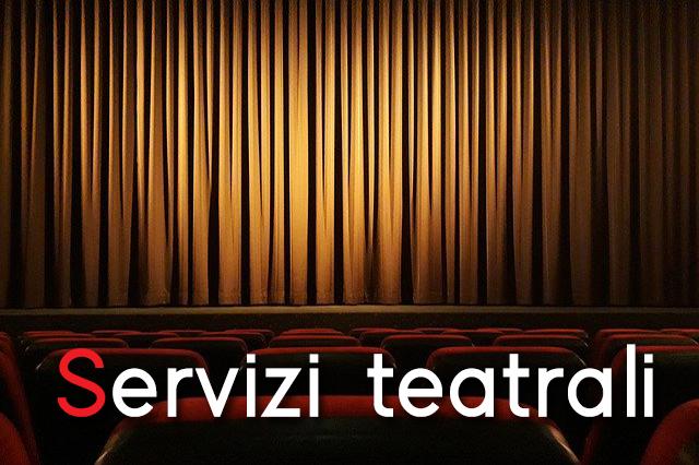 Servizi Teatrali
